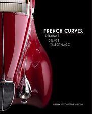 French Curves - Delahaye, Delage, Talbot-Lago (Mullin Automotive Museum, Volume
