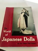The Tokyo Doll School THE WORLD OF JAPANESE DOLLS 1st Edition 1st Printing