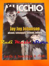 Rivista MUCCHIO SELVAGGIO 402/2000 Jay Jay Johanson Titan Don Air Elisa No cd
