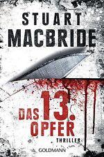 Das dreizehnte Opfer / Ash Henderson Bd.1 von Stuart MacBride