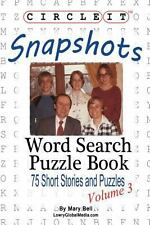 Circle It, Snapshots, Word Search, Puzzle Book by Mary Bell and Lowry Global...