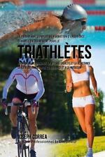 Le Programme Complet de Formation d'Endurance Pour les Triathletes :...