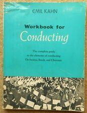 Workbook for Conducting - Emil Kahn: Complete Guide 1965 - 204 Pages Free Press