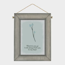 East of India Wherever you go I will always hold you in my heart Wood Sign 10cm
