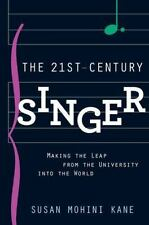 The 21st Century Singer : Bridging the Gap Between the University and the World