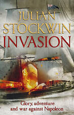 Invasion (Thomas Kydd 10), By Stockwin, Julian,in Used but Acceptable condition