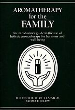 Very Good, Aromatherapy for the Family: An Introductory Guide to the Use of Holi
