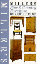 Miller's Pine and Country Furniture Buyer's Guide (Buyer's Price Guide), Miller,