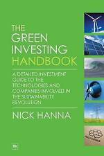 The Green Investing Handbook: A Detailed Investment Guide To The Technologies An