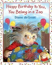 Happy Birthday to You, You Belong in a Zoo (Gilbert and Friends (Hardcover)) by