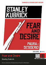 Stanley Kubrick's Fear and Desire - DEFINITIVE EDITION - DVD RaroVideo 2014