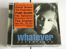 Whatever SOUNDTRACK DAVID BOW PATTI SMITH RAMONES ETC MINT/EX CD 5017556602492