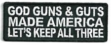 G0D GUNS & GUTS MADE AMERICA LETS KEEP ALL THREE - IRON ON PATCH