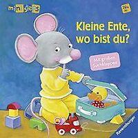 ministeps® Bücher: Kleine Ente, wo bist du?: Ab 1... | Buch | Zustand akzeptabel
