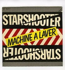45 RPM SP STARSHOOTER MACHINE A LAVER