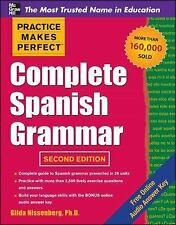 Practice Makes Perfect Complete Spanish Grammar, 2nd Edition (Practice Makes Per