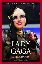 Lady Gaga: A Biography (Hardback or Cased Book)