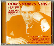 MOJO - How Soon Is Now? - 15-track Indie music CD