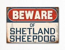 Beware of Shetland Sheepdog Dog Breed Cute Fridge Magnet