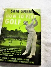 "1952, ""How To Play Golf"", Sam Snead. Second printing."