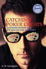 Catching Poker Cheats: Illustrated Methods of How Hustlers Take Your-ExLibrary
