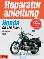 HONDA CA 125 Rebel Reparaturanleitung Reparatur/Handbuch Reparaturbuch Wartung