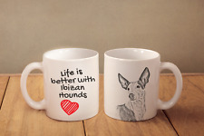 """Podenco Ibicenco - ein Becher """"Life is better"""" Subli Dog, AT"""
