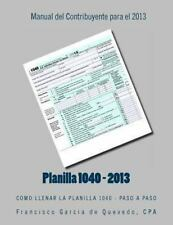 Planilla 1040 - Manual Del Contribuyente - 2013 : Como Llenar la Planilla...