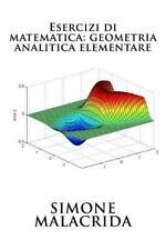 Esercizi Di Matematica: Geometria Analitica Elementare by Simone Malacrida...