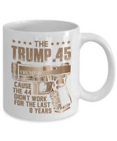 Funny Donald Trump 45 Coffee Mug President Gun Right Cup Political Gifts Liberal