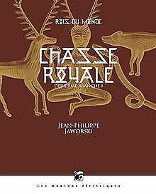 Rois du monde, Tome 2 : Chasse royale : Première part... | Livre | état très bon