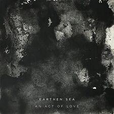 Earthen Sea - Act Of Love [New CD]