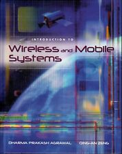 Introduction to Wireless and Mobile Systems by Dharma P. Agrawal and Qing-An Zen