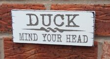 Duck Mind Your Head Cellar Fun Plaque Hanging Shabby Vintage Chic Sign