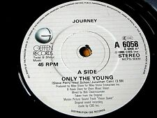 """JOURNEY - ONLY THE YOUNG  7"""" VINYL"""