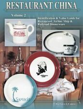 Restaurant China : Identification & Value Guide for Restaurant, Airline, Ship &