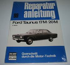 Reparaturanleitung Ford Taunus P5 / P7 17M / 20M mit V Motor NEU!