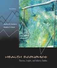 Health Economics: Theories, Insights, and Industry Studies with Economic Applica