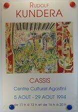 Affiche Art 1994 R. KUNDERA expo Centre Culturel Agostini à Cassis /16PB