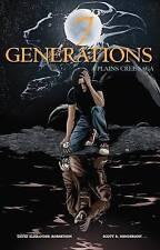 7 Generations: A Plains Cree Saga by David Alexander Robertson