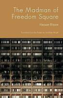 The Madman of Freedom Square by Blasim, Hassan (Paperback book, 2009)