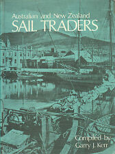 AUSTRALIAN AND NEW ZEALAND SAIL TRADERS - Garry J. Kerr (Compiled by)