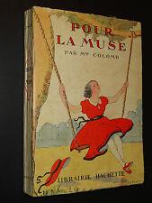 POUR LA MUSE - Madame Colomb - 1935 - ILLUSTRATIONS DE S. AUZANNE