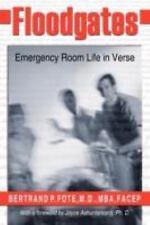 Floodgates: Emergency Room Life in Verse