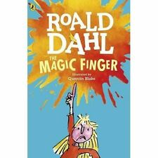The Magic Finger by Roald Dahl (Illustrated by Quentin Blake) NEW PAPERBACK UK
