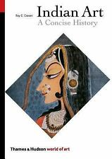 World of Art: Indian Art: A Concise History- By Roy C. Craven (1997, Paperback)