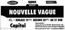 Ticket / Erinnerung / Souvenir : NOUVELLE VAGUE - 10.11.2006 - Capitol Hannover