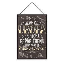 Uropa Reparieren 20 x 30 cm Holz-Schild 8 mm mit Spruch Motiv Werkstatt Geschenk