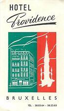 BRUXELLES BRUSSELS BELGIUM HOTEL PROVIDENCE VINTAGE LUGGAGE LABEL