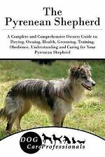 The Ultimate Handbook Series to Caring for a Dog from a Puppy to Old Age: The...